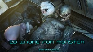 2B whore for monster