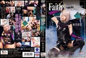 CSCT-004 Faith / Grand Orgasm-Eternal Sex Beast Front Eromania- Episode0 Mari Rika